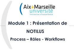 Formation Notilus - Module 1 - Process, Rôles et Workflows