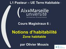 L1 Pasteur - UE Terre Habitable - CM6 Notions d'habitabilité - Zone habitable