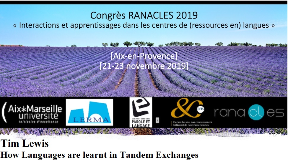 27ème Congrès RANACLES - Conférence plénière de Tim Lewis - How Languages are learnt in Tandem Exchanges