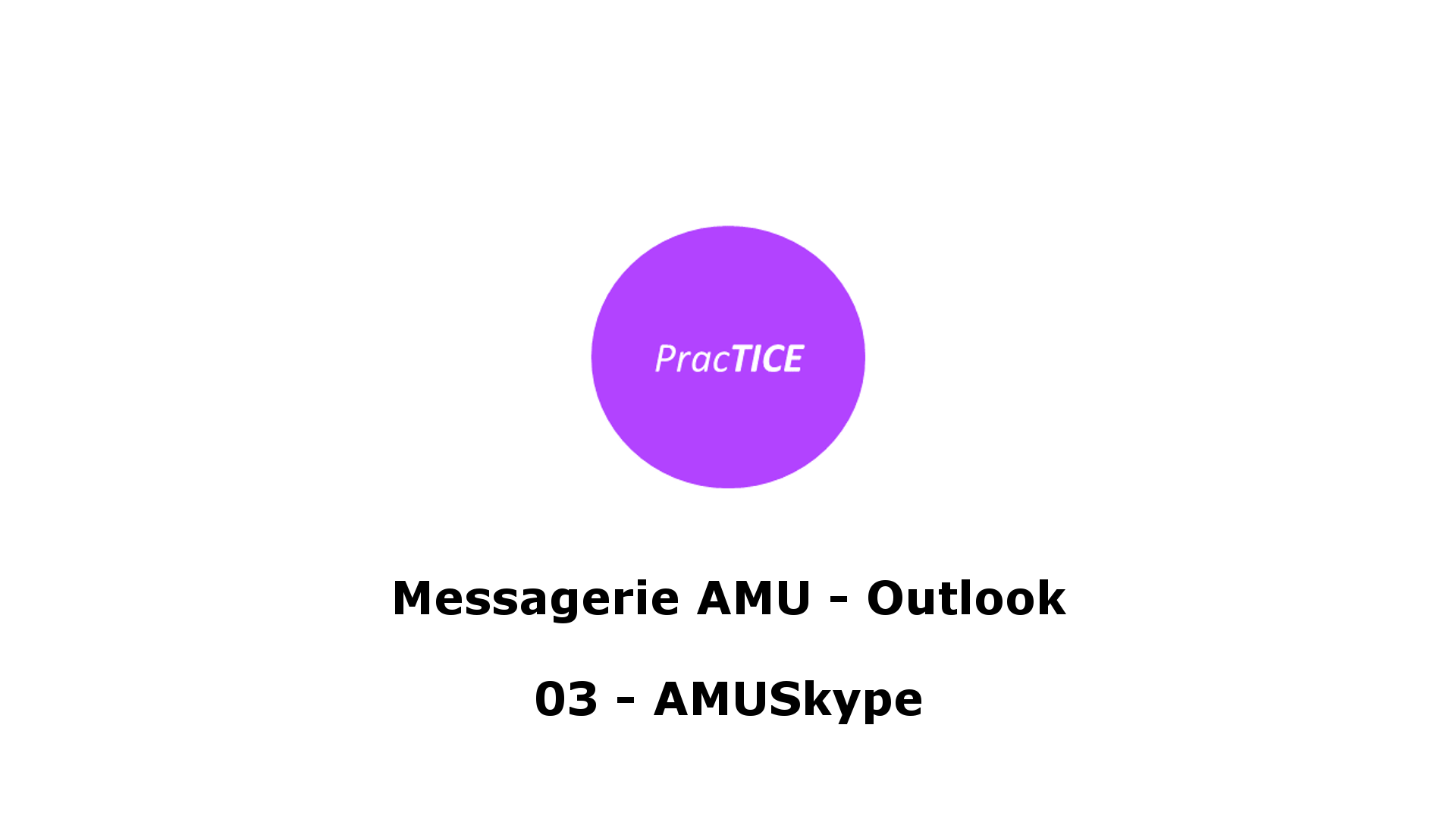 Messagerie AMU - Outlook - 03 - AMUSkype